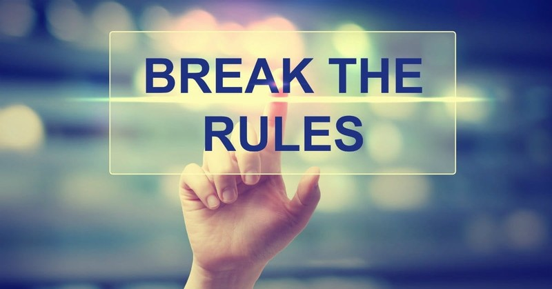 3 Misleading Rules You Need to Start Breaking