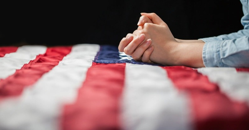 7 Powerful Prayers the United States of America Needs Right Now