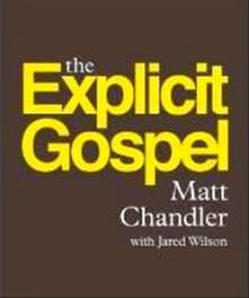 The Explicit Gospel: A Response