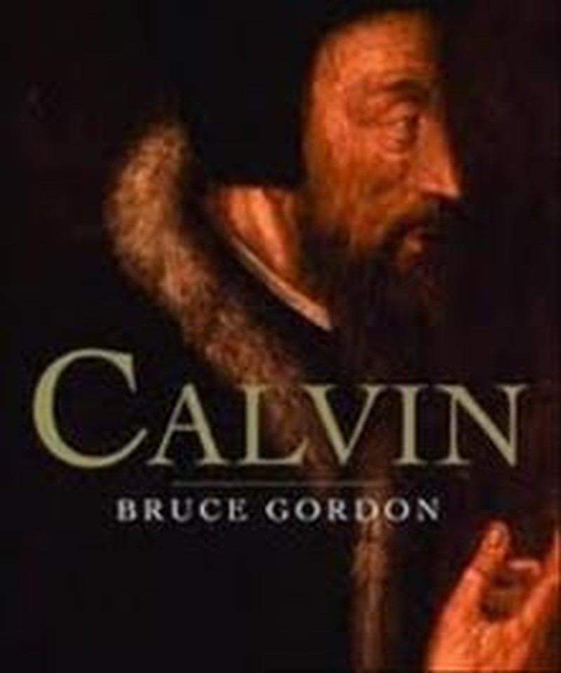 17 Lessons Learned from John Calvin's Biography