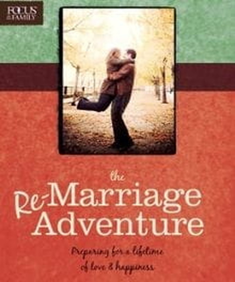 How to Prepare for the Adventure of Remarriage