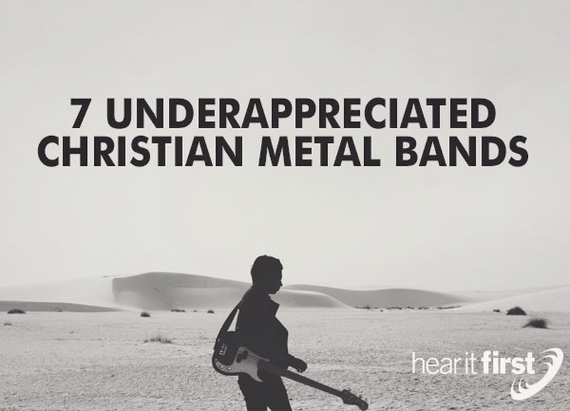 7 Underappreciated Christian Metal Bands & Artists