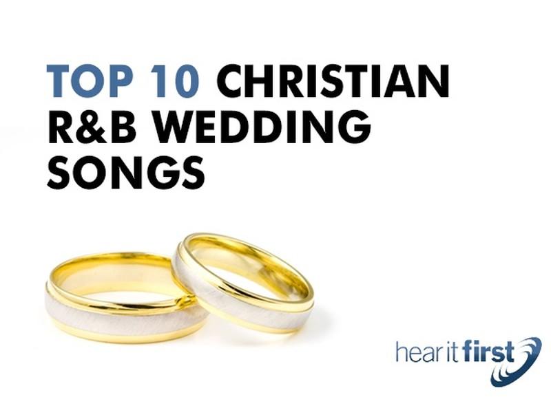 Top 9 Christian R&B Wedding Songs