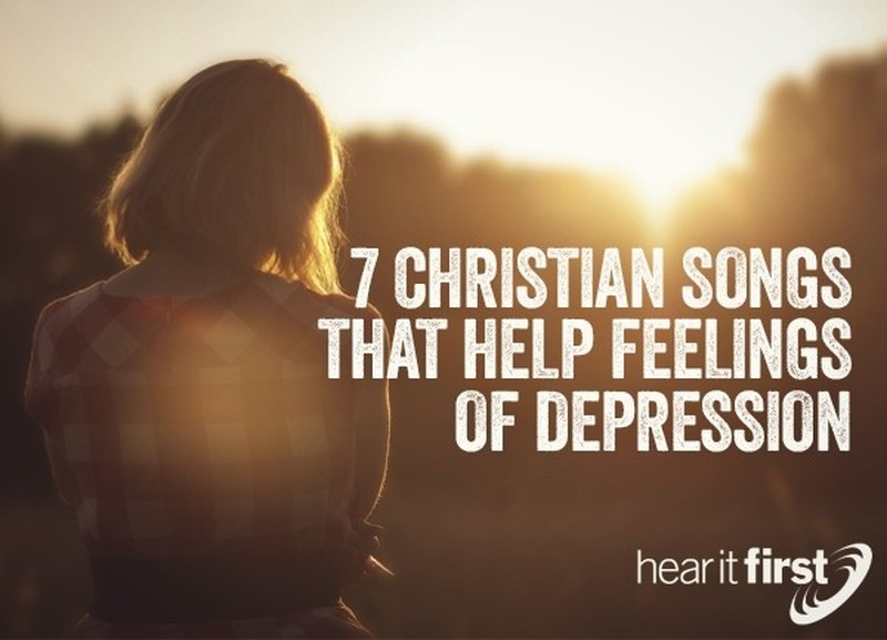 7 Christian Songs to Overcome Depression and Feel Joy