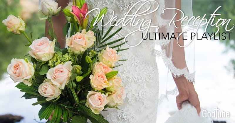 Top Christian Wedding Songs for Your Reception Playlist