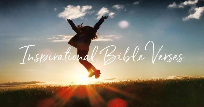 20 Most Inspirational Bible Verses