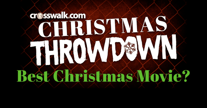 Crosswalk Christmas Throwdown Pt 4: Best Christmas Movie?