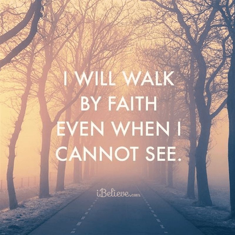 Even When I Cannot See