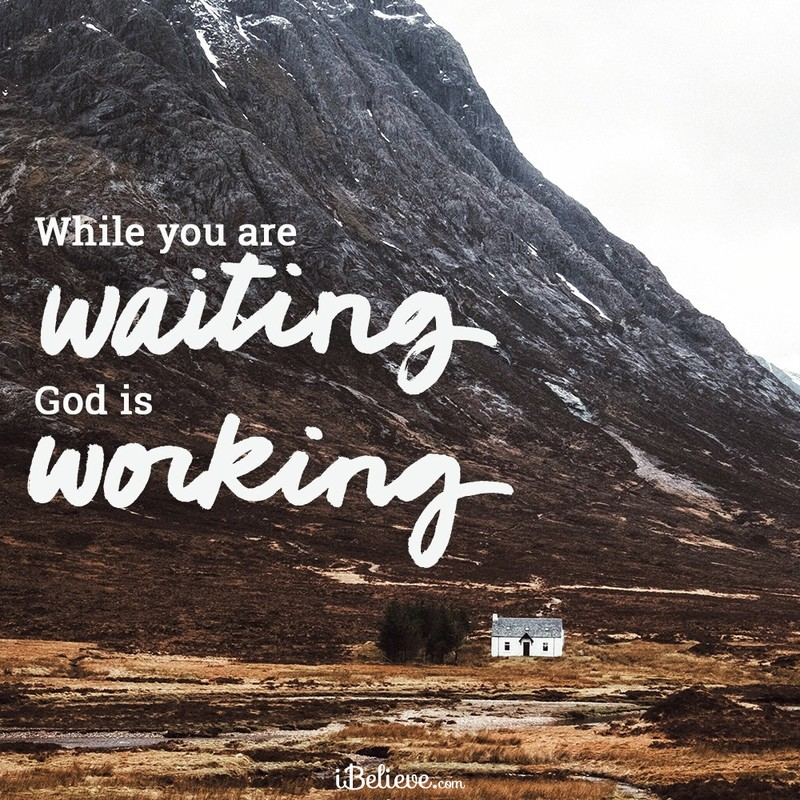 While You are Waiting, God is Working