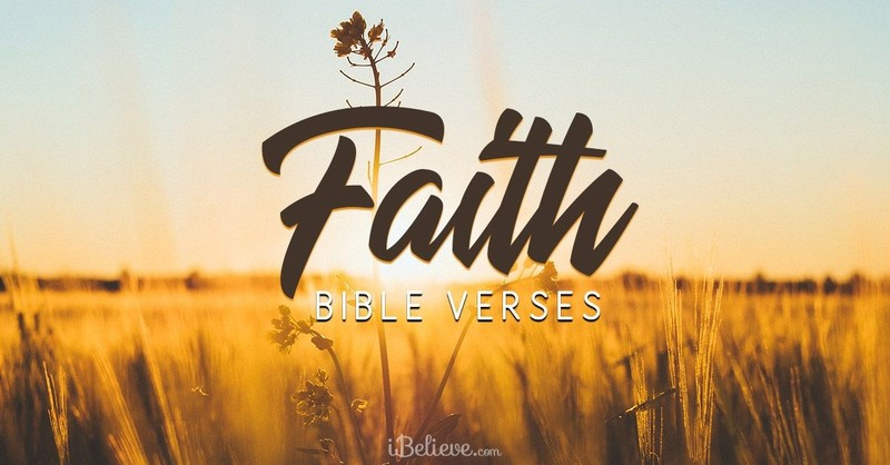 Bible Verses about Faith - Scriptures to Strengthen Faith