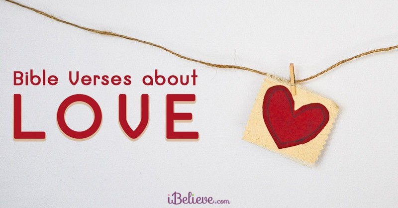 bible verses about love, bible quotes about love, scriptures on love