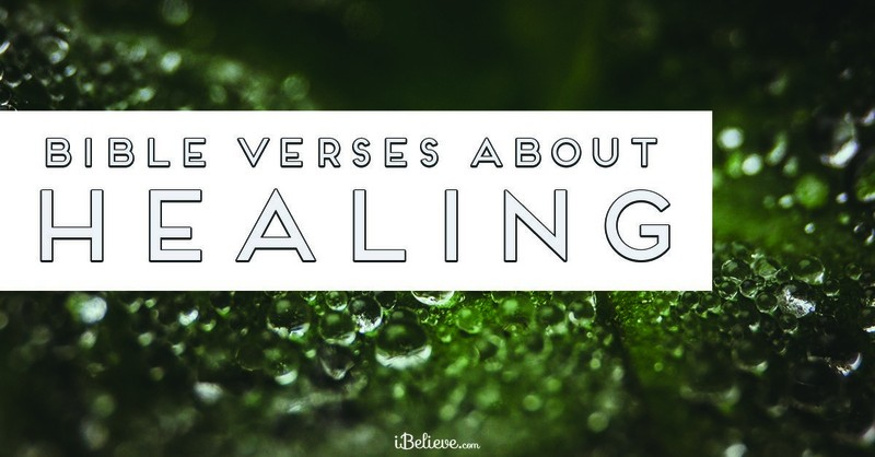 30 Bible Verses about Healing - Discover Therapeutic Scripture