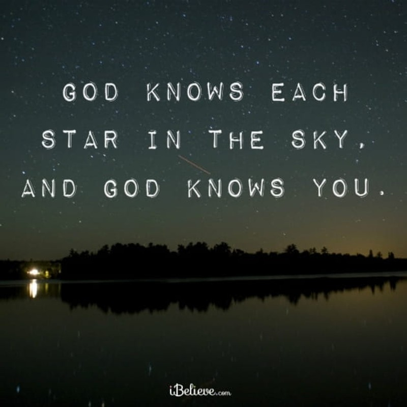 God Knows Each Star in the Sky, and God Knows You