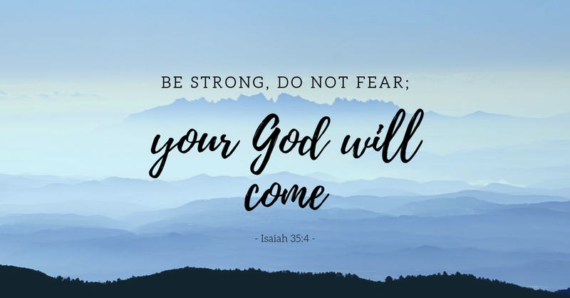 Your Daily Verse - Isaiah 35:4