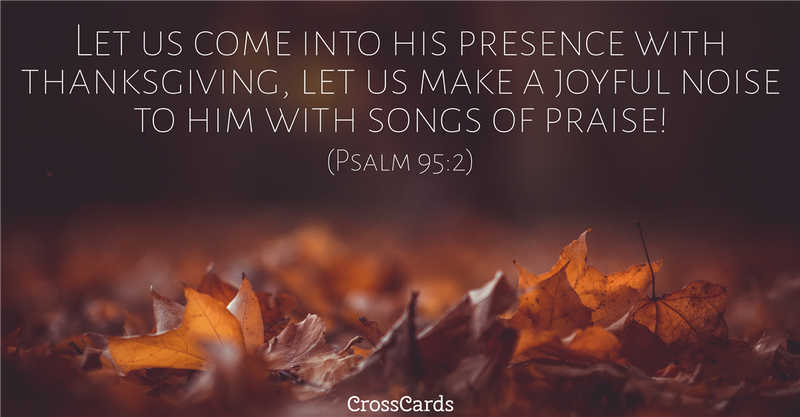 Your Daily Verse - Psalm 95:2
