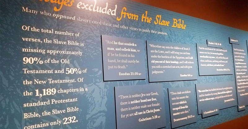 Museum Highlights 'Slave Bible' That Focuses on Servitude, Leaves Out Freedom