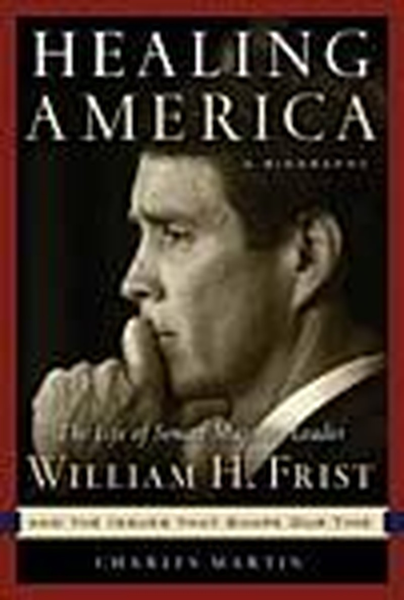 Sen. Bill Frist Works to Heal America