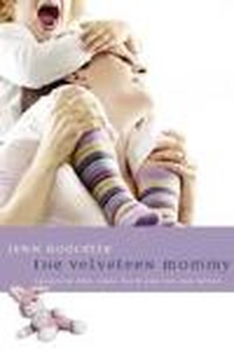 Velveteen Mommies: Sanctified Suffering in Motherhood