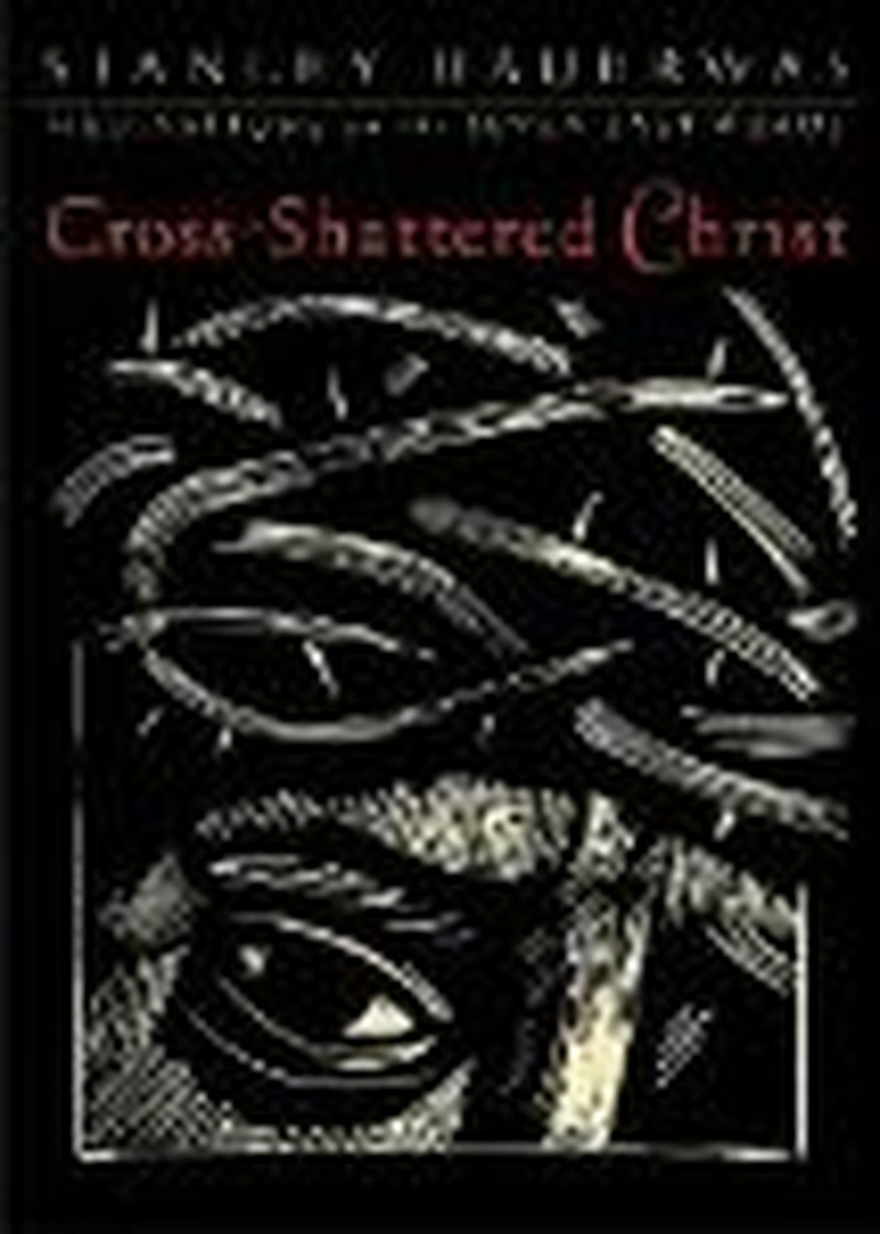 Cross-Shattered Christ:  The First Word