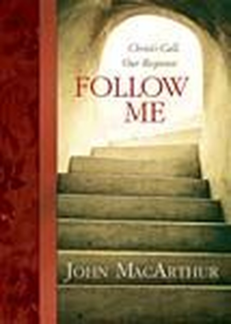 """Hope for the Imperfect -- John MacArthur's """"Follow Me"""""""