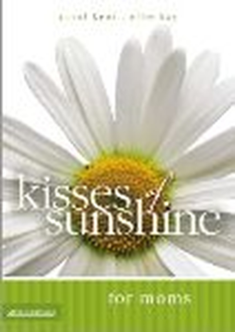 Kisses of Sunshine for Moms:  A Treasure Chest of Memories