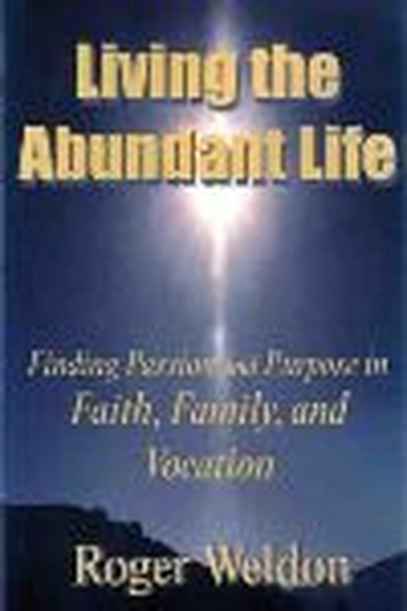 Author/Banker Maps Route to Abundant Life - Part I