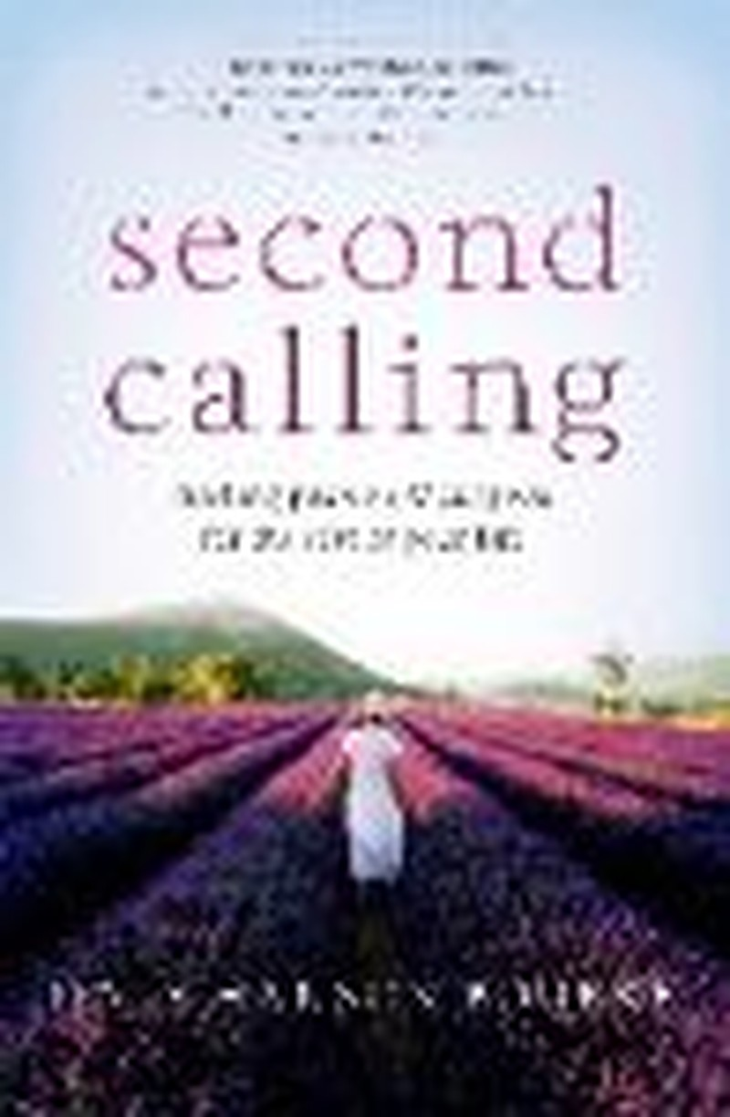 Second Calling:  Making Peace With the Past - Part I