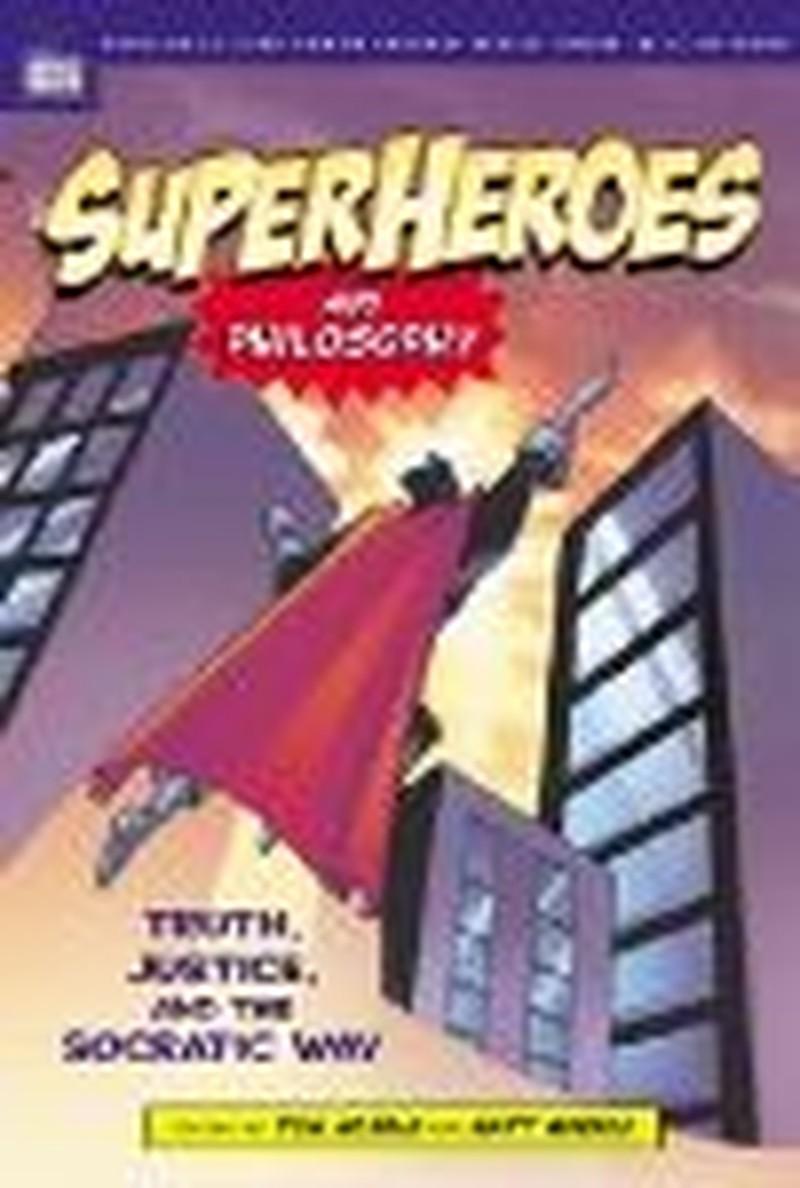"Look Behind the Comics in ""Superheroes and Philosophy"""