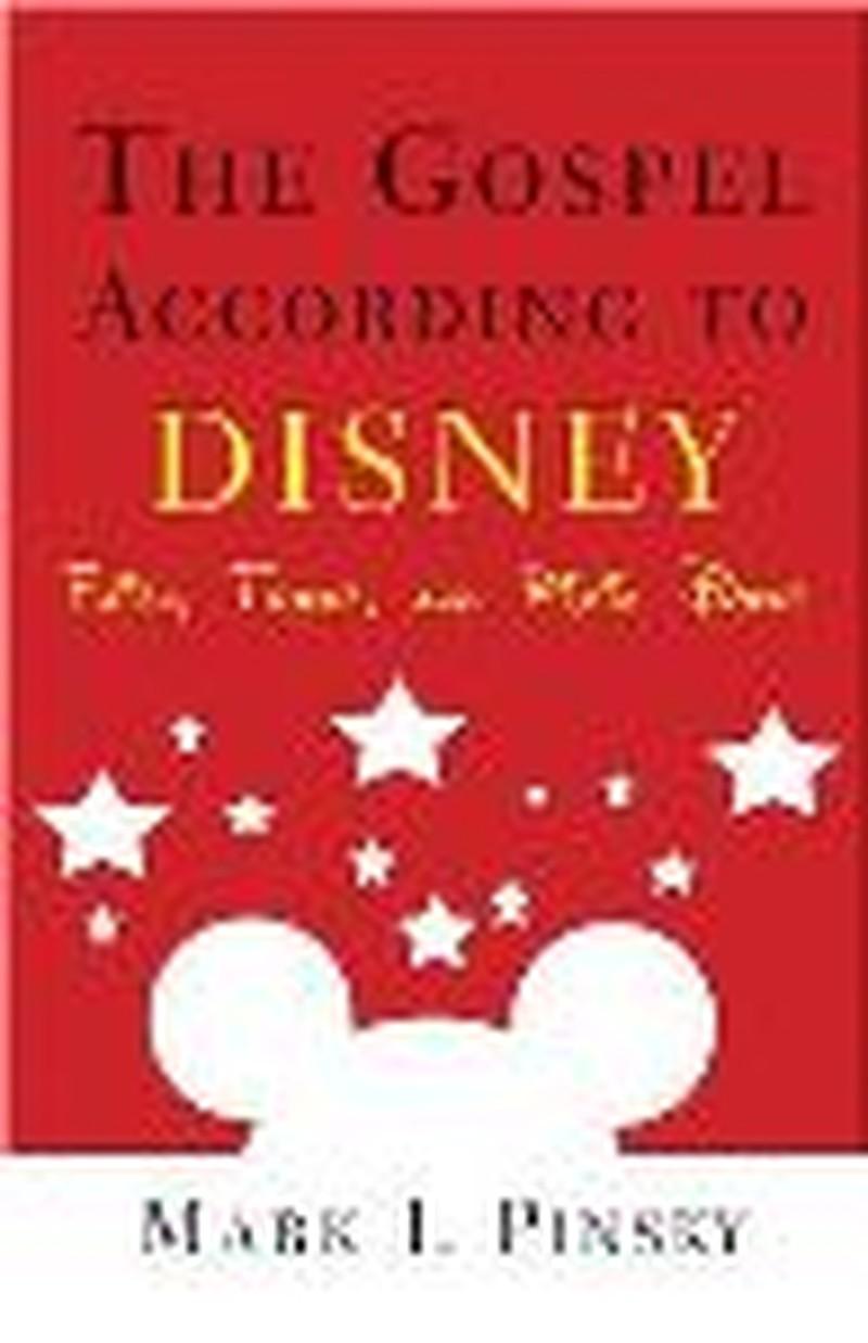 "The Cross & the Pen:  ""The Gospel According to Disney"""
