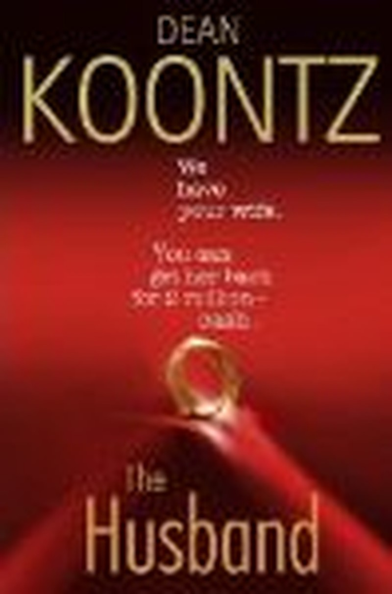 """Love Story at Core of Dean Koontz's """"Husband"""" Thriller"""