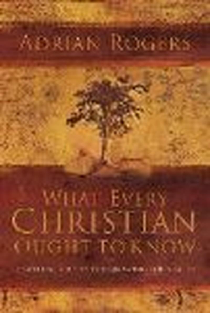 Adrian Rogers' Book Focuses on 12 Basics of Christian Faith