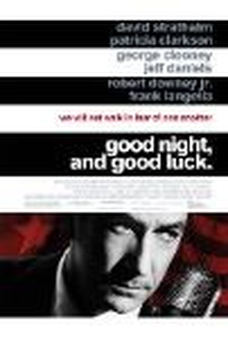 """Why I Like George Clooney's """"Good Night, and Good Luck"""""""