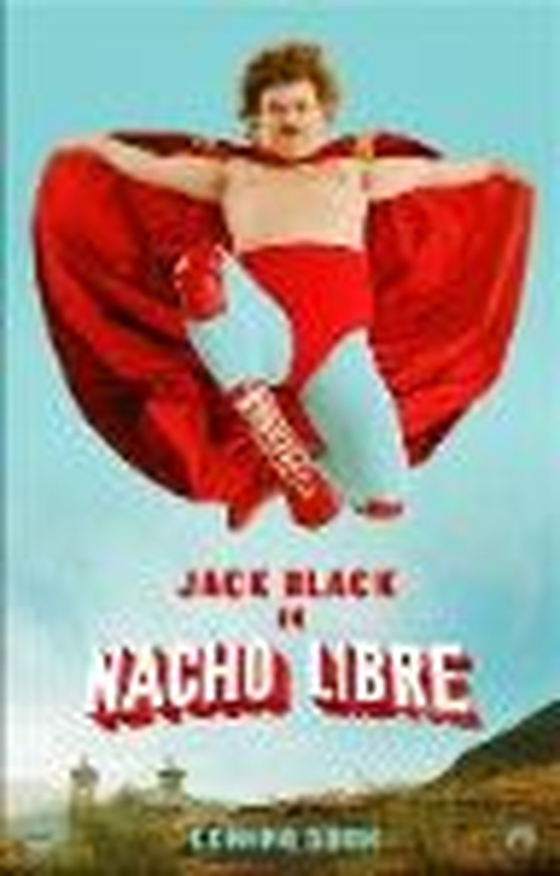 Stretchy Pants Save the Day In Very Funny <i>Nacho Libre</i>