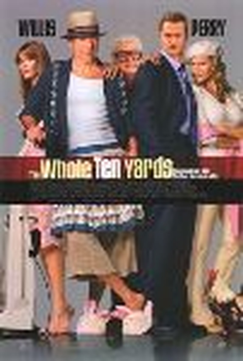 """""""The Whole Ten Yards"""" - Movie Review"""