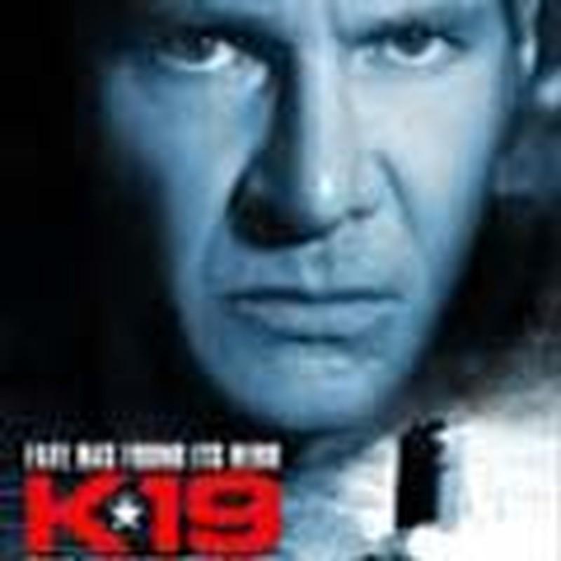 Suspenseful <I>K-19</I> Celebrates Heroism, Humanity