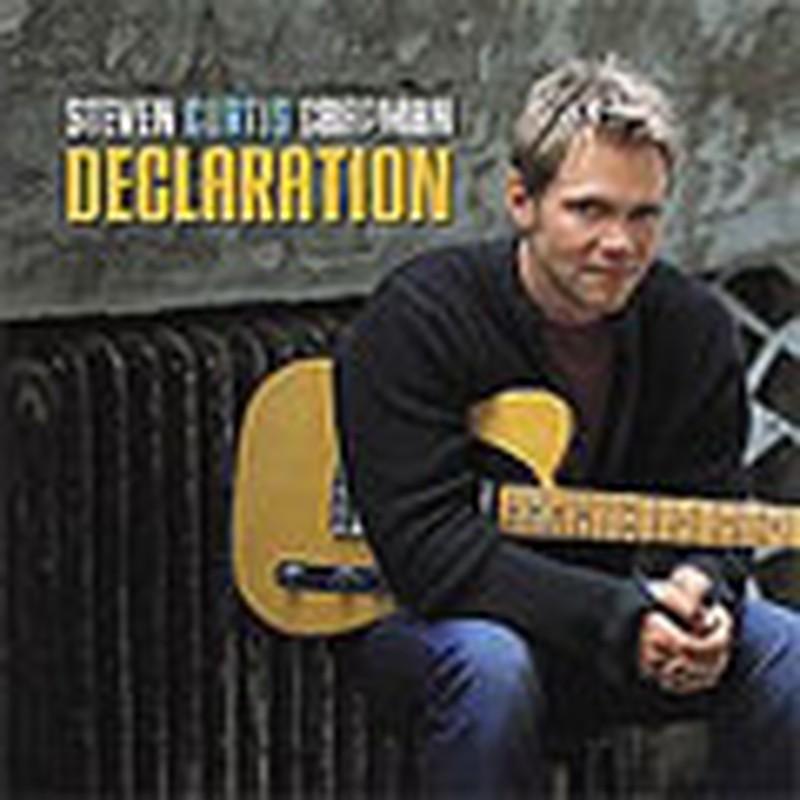 Steven Curtis Chapman -- <I>Declaration</I>