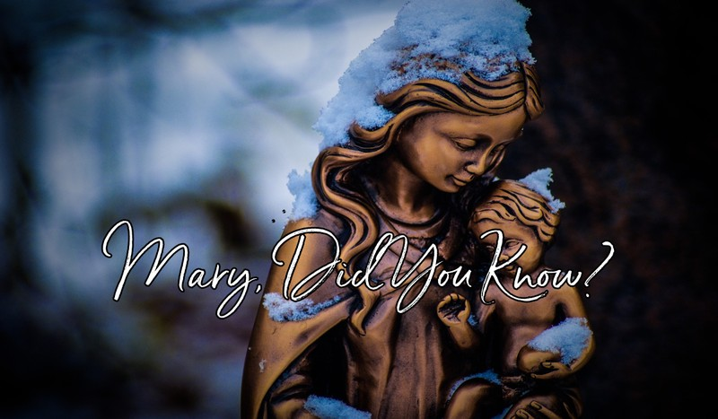 'Mary, Did You Know?' Song Meaning & Lyrics