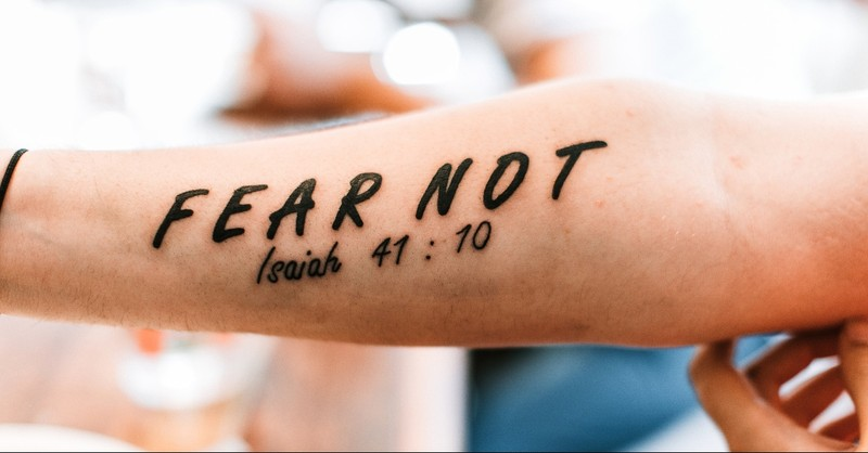 Fear not Bible Verse tattoo