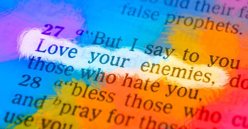 Bible text Love Your Enemies