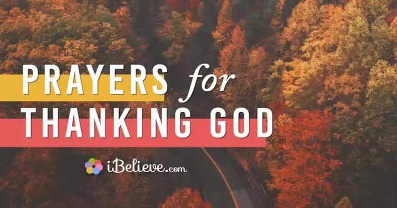 prayer for thanking god, prayer of thanksgiving, thanksgiving prayers