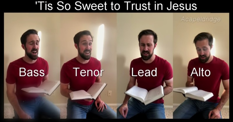 A Cappella Rendition Of ''Tis So Sweet to Trust in Jesus'