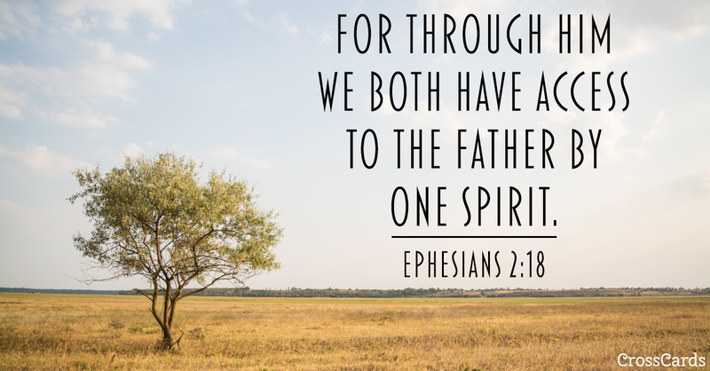 Your Daily Verse - Ephesians 2:18