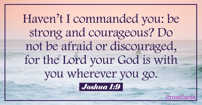 Your Daily Verse - Joshua 1:9