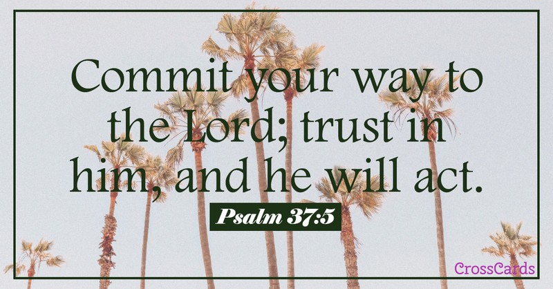 Your Daily Verse - Psalm 37:5