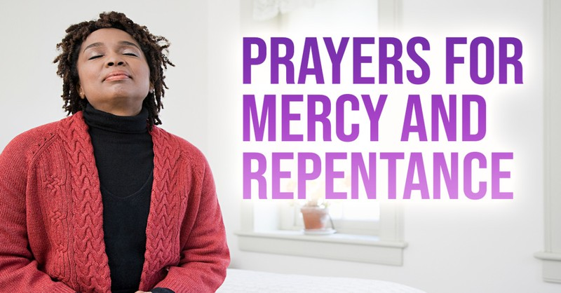 prayers for mercy, prayers for forgiveness