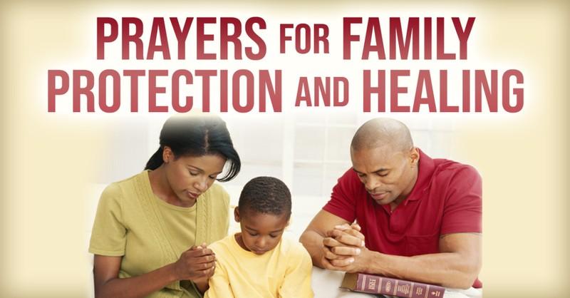 prayers for family, family protection, family healing