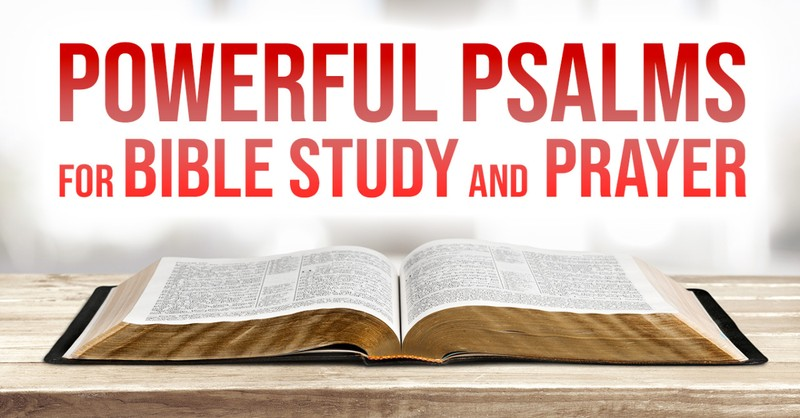 psalms for bible study and prayer