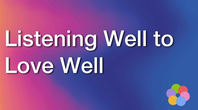 listening well to love - ibelieve video devotionals