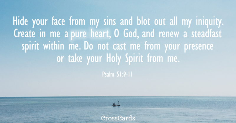Your Daily Verse - Psalm 51:9-11