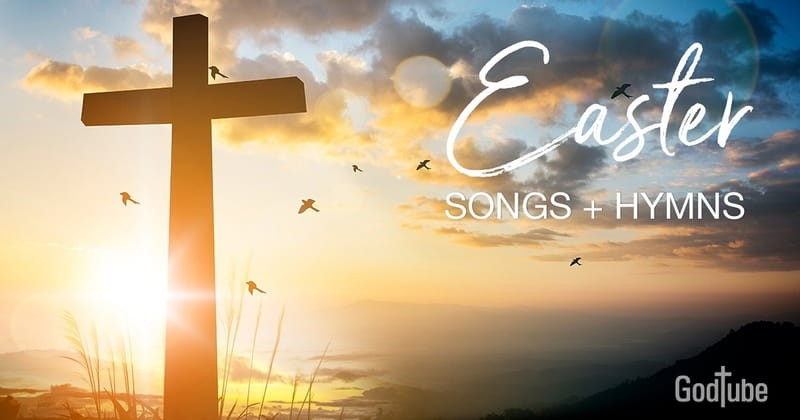 20+ Favorite Easter Hymns and Songs to Celebrate Easter Sunday